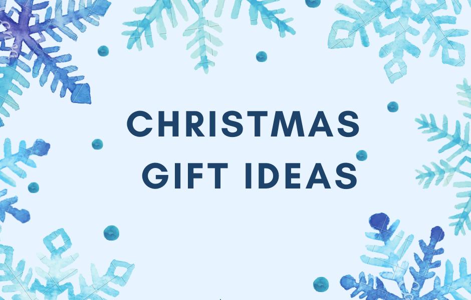 Christmas Gift Ideas 2021