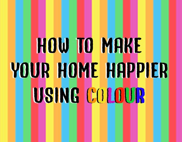 How to make your home happier